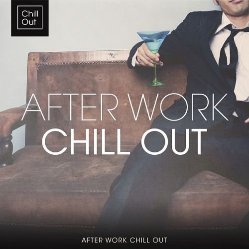 VA - After Work Chill Out (2016)