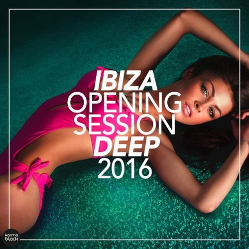 VA - Ibiza Opening Session Deep (2016)