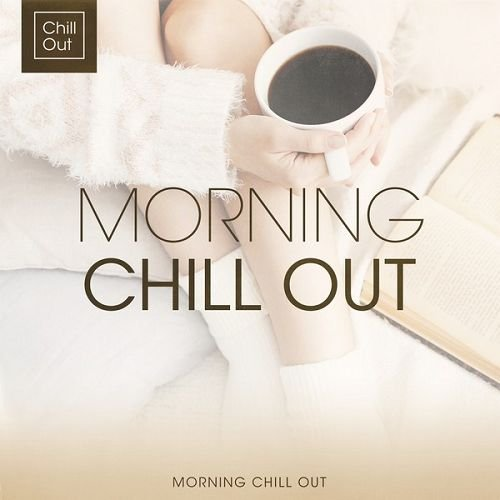 VA - Morning Chill Out (2016)