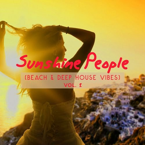 VA - Sunshine People Beach and Deep House Vibes Vol.2 (2016)