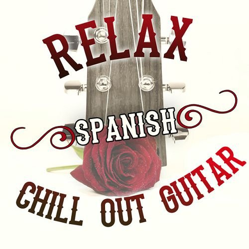 VA - Relax Spanish Chill out Guitar (2016)