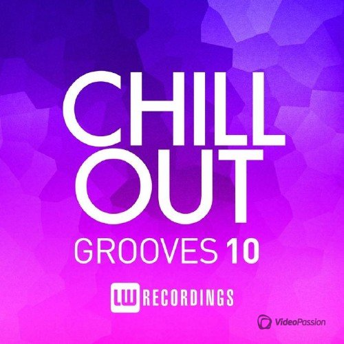 Chill Out Grooves Vol.10 (2016)