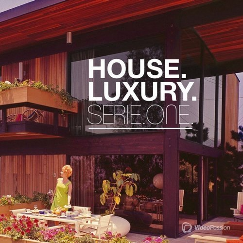 House Luxury Serie One (2016)
