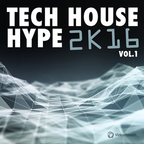 Tech House Hype 2K16, Vol. 1 (2016)