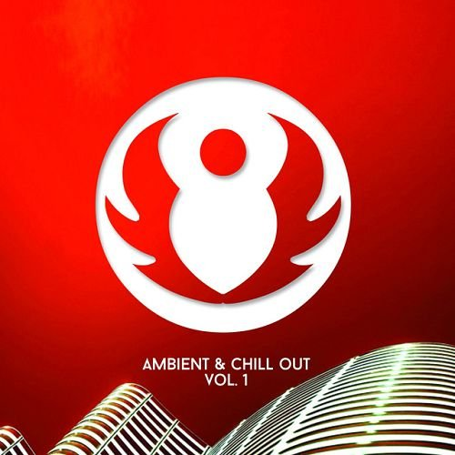 VA - Ambient and Chill Out Compilation Vol.1 (2016)
