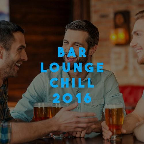VA - Bar Lounge Chill (2016)