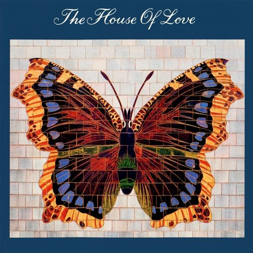 The House Of Love - The House Of Love (1990)