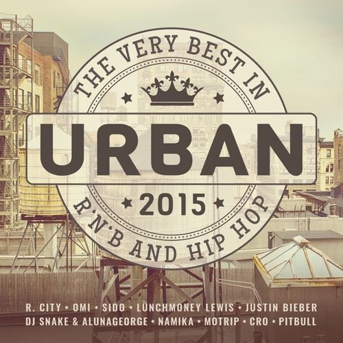VA - Urban 2015: The Very Best In R'n'B & Hip-Hop [2CD] (2015) Lossless
