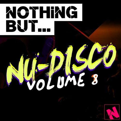 VA - Nothing But: Nu-Disco Vol.8 (2016)