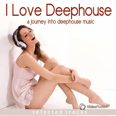 I Love Deephouse (A Journey into Deephouse Music) (2016)