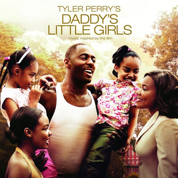 VA - Tyler Perry's Daddy's Little Girls - Music Inspired By The Film (2007)