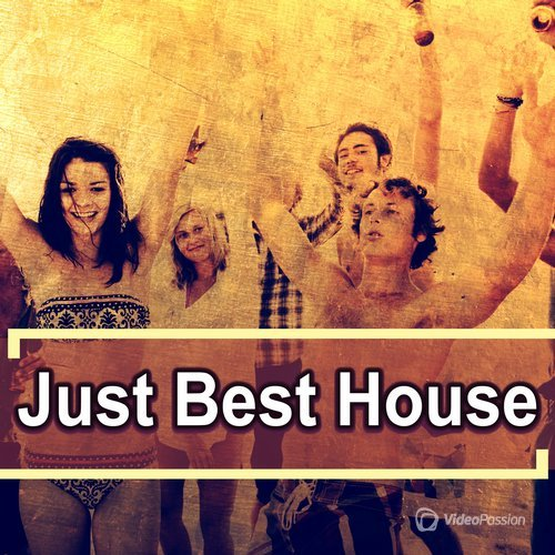 Just Best House (2016)