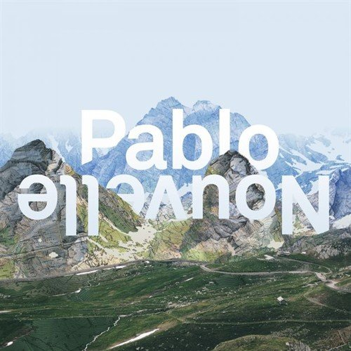 Pablo Nouvelle-All I Need (2016)