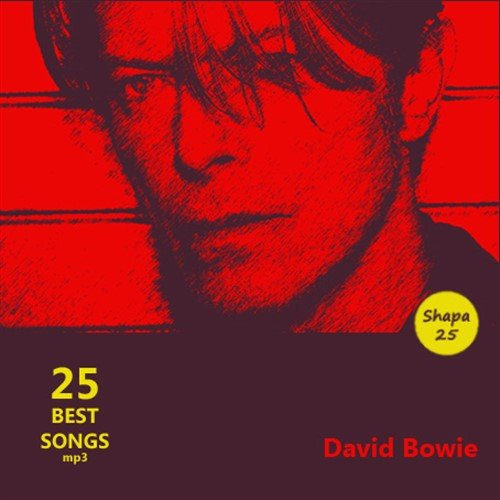 David Bowie - 25 Best Songs (2016)