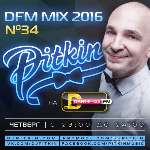 DJ PitkiN - DFM Mix No.34 (DFM Exclusive) (20/01/2016)