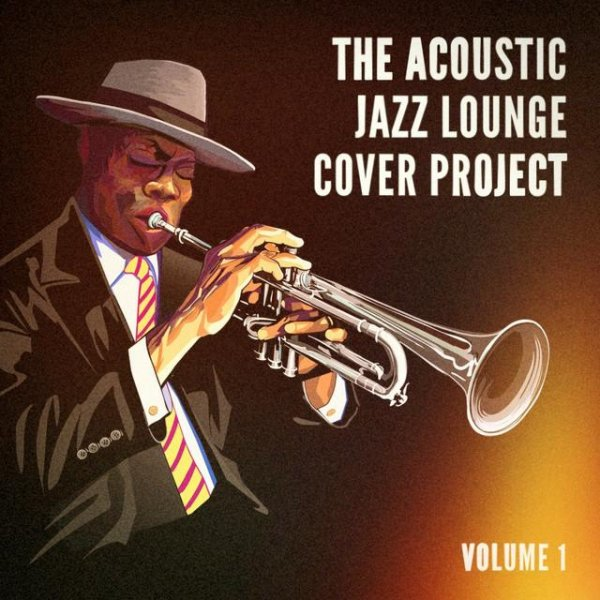 VA - Lounge Cafe - The Acoustic Jazz Lounge Cover Project, Vol. 1 (2015)