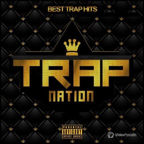 Trap Nation Vol. 45 (2015)