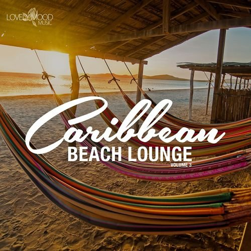 VA - Caribbean Beach Lounge Vol.3 (2016)