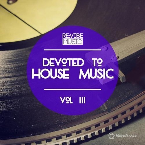 Devoted to House Music Vol. 3 (2016)