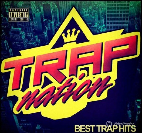 Trap Nation Vol. 47 (2015)