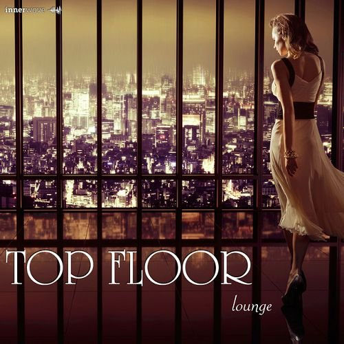 VA - Top Floor Lounge (2016)