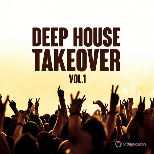 Deep House Takeover, Vol. 1 (2016)