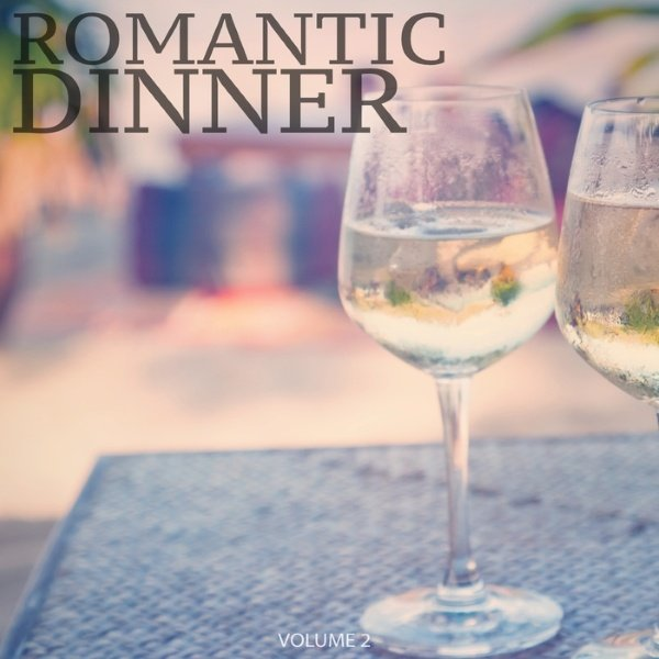VA - Romantic Dinner Vol. 2 Selection Of Finest Smooth Electronic Jazz (2016)