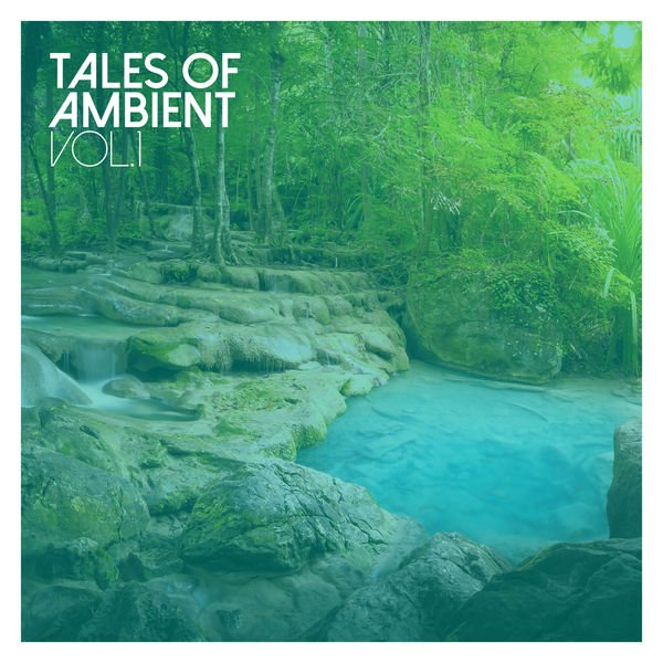 VA - Tales of Ambient, Vol. 1 (2016)