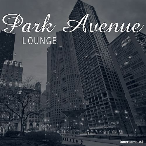 VA - Park Avenue Lounge (2016)