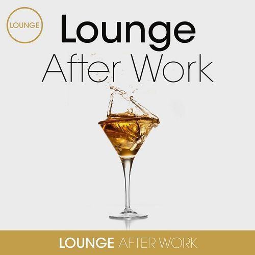 VA - Lounge After Work (2016)