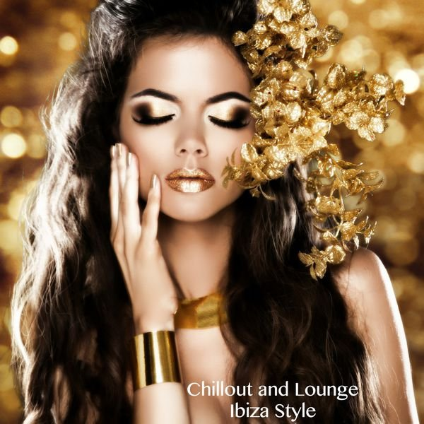VA - Chillout and Lounge Ibiza Style (2016)