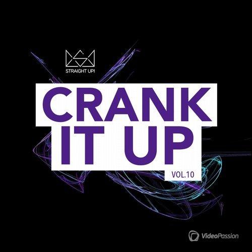 Crank It Up Vol. 10 (2016)