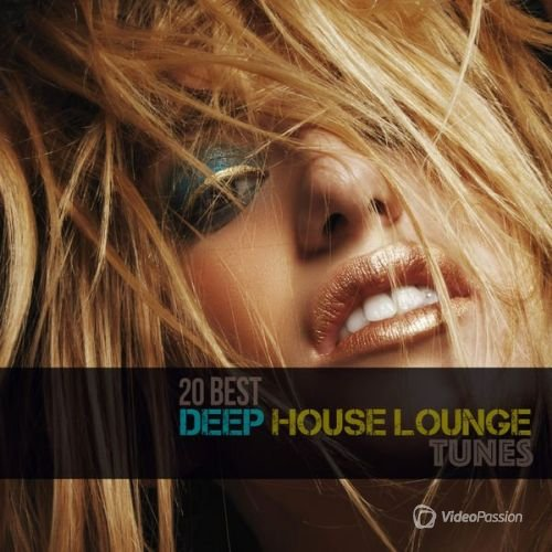 20 Best Deep House Lounge Tunes (2016)