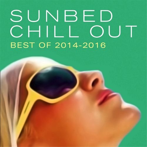 VA - Sunbed Chill Out: Best Of 2014-2016 (2016)