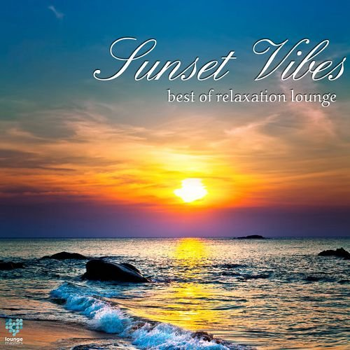 VA - Sunset Vibes: Best of Relaxation Lounge (2016)