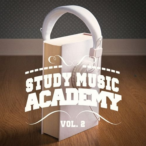 VA - Study Music Academy Vol.2: A Mix of Chill Out and Jazz Music to Help You Focus and Study (2016)