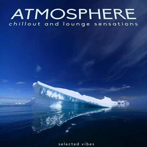 VA - Atmosphere Chillout and Lounge Sensations (2016)