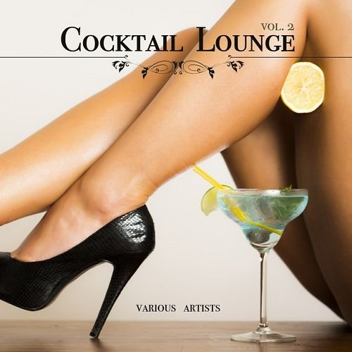 VA - Cocktail Lounge Vol.2 (2016)
