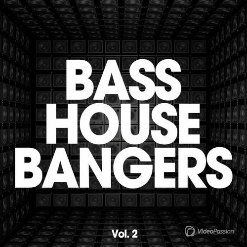 Bass House Bangers, Vol. 2 (2016)