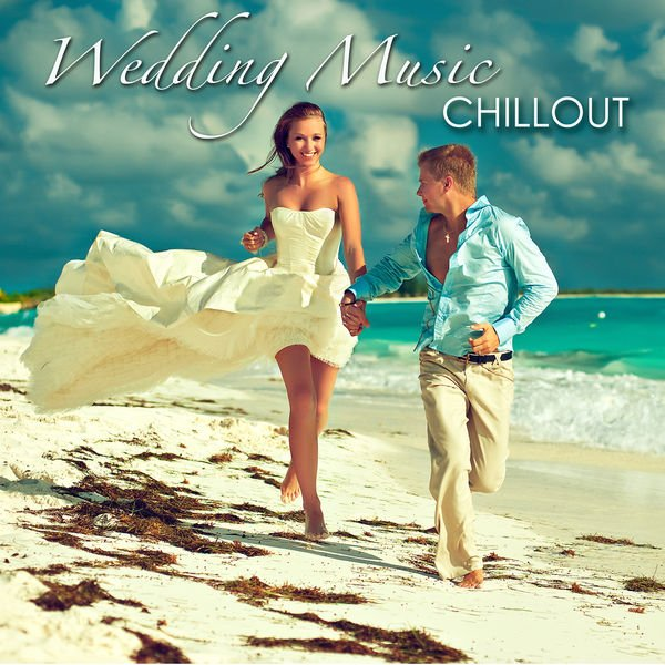 VA - Wedding Music Chillout - First Dance Songs (2015)