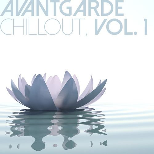 VA - Avantgarde Chillout Vol.1 (2016)