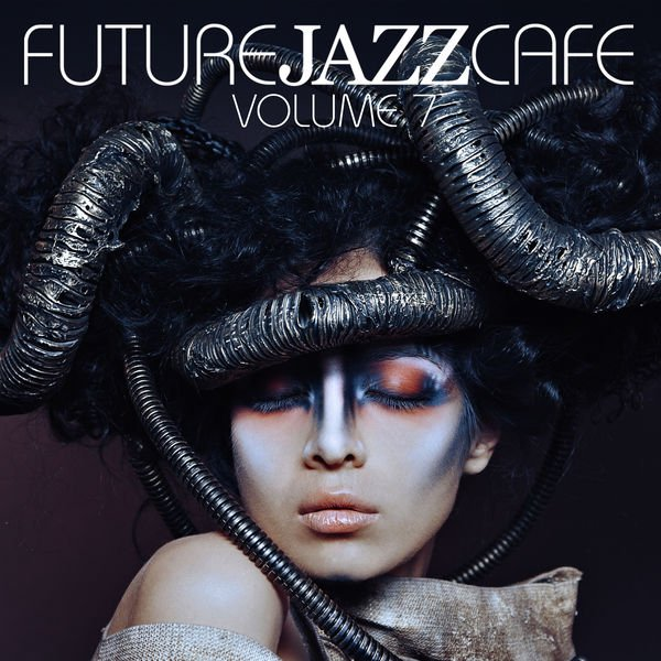 VA - Future Jazz Cafe Vol.7 (2016)