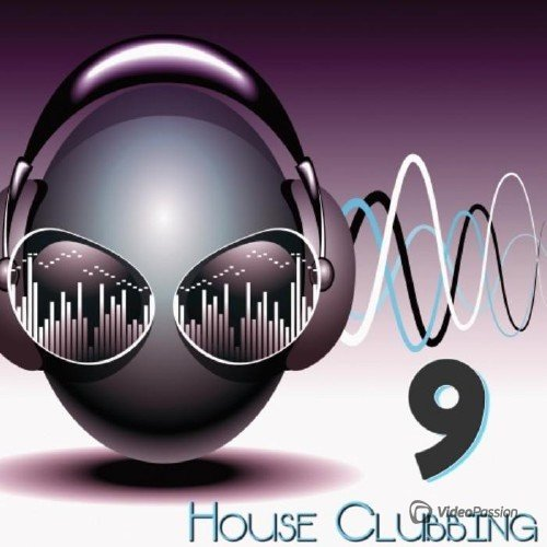 VA — House Clubbing Vol 9 (2016)