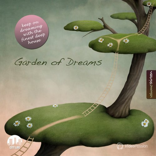 VA — Garden of Dreams, Vol. 13 - Sophisticated Deep House Music (2016)