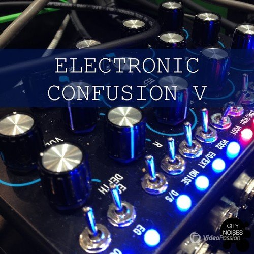 VA — Electronic Confusion V (2016)