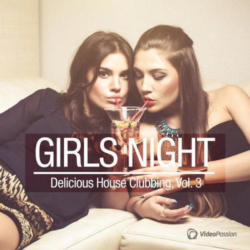 VA — Girls Night - Delicious House Clubbing, Vol. 3 (2016)