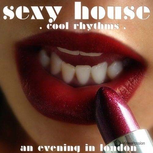 VA — Sexy House (Cool Rhythms) (2016)
