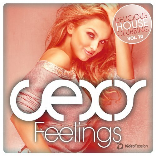 VA — Sexy Feelings - Delicious House Clubbing, Vol. 10 (2016)