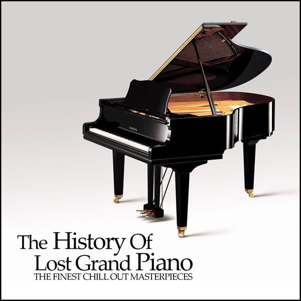 VA - The History Of Lost Grand Piano The Finest Chill Out Masterpieces (2016)