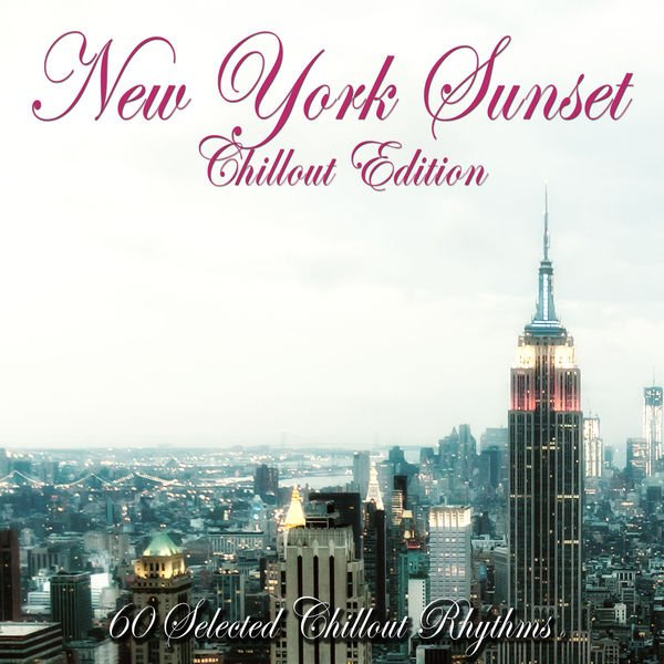 VA - New York Sunset (Chillout Edition)(2016)